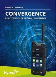 Convergence - le potentiel des réseaux hybrides
