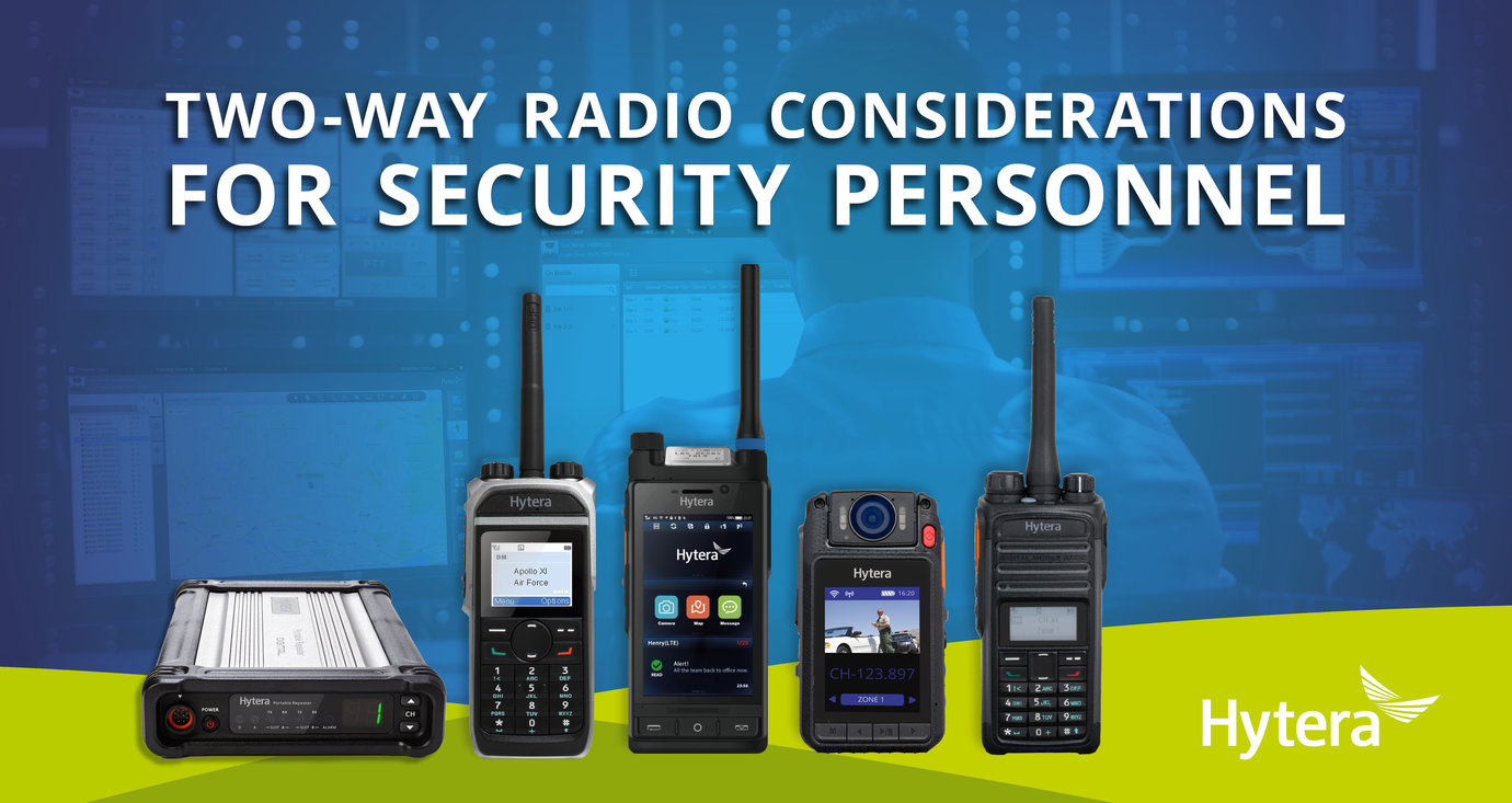 Two Way Radio Considerations For Security Personnel