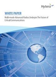 Hytera Multi-mode Advanced Radio Whitepaper copy