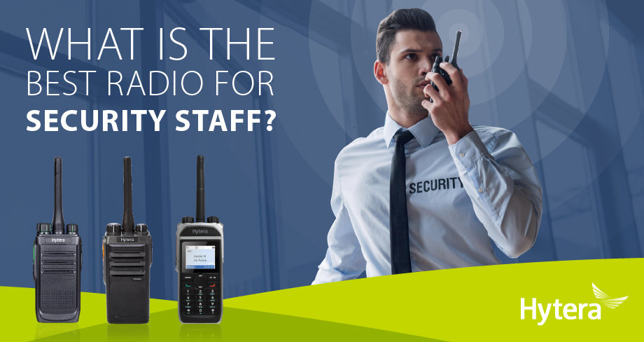 What Is The Best Radio For Security Staff