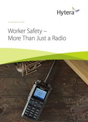 Worker Safety - More Than Just a Radio