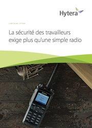 La Sécurité des Travailleurs Exige Plus qu'une Simple Radio