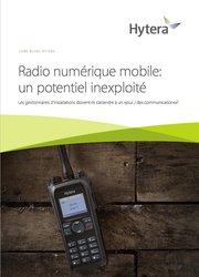 Le Potentiel de la Radio Mobile Numérique (DMR)