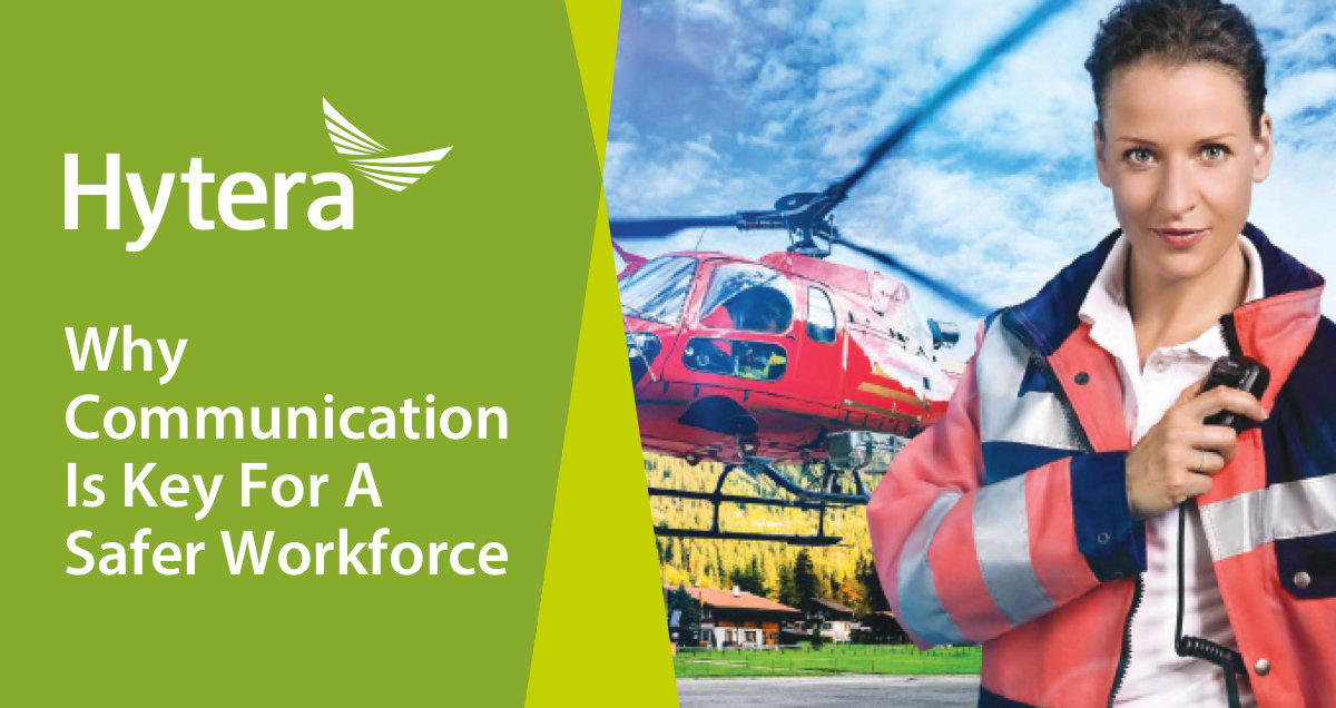 Hytera Blog Card Why Communication Is Key For A Safer Workforce